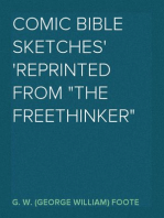 """Comic Bible Sketches Reprinted from """"The Freethinker"""""""
