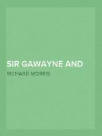 Sir Gawayne and the Green Knight An Alliterative Romance-Poem (c. 1360 A.D.)