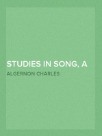 Studies in Song, A Century of Roundels, Sonnets on English Dramatic Poets, The Heptalogia, Etc.