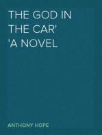 The God in the Car A Novel