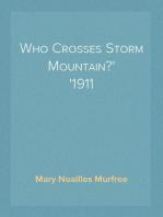 Who Crosses Storm Mountain? 1911
