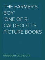 The Farmer's Boy One of R. Caldecott's picture books