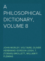 A Philosophical Dictionary, Volume 8