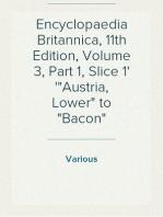 "Encyclopaedia Britannica, 11th Edition, Volume 3, Part 1, Slice 1 ""Austria, Lower"" to ""Bacon"""