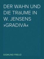 Der Wahn und die Träume in W. Jensens »Gradiva«