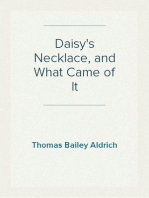 Daisy's Necklace, and What Came of It