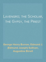 Lavengro; the Scholar, the Gypsy, the Priest