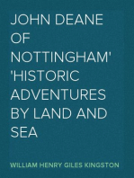 John Deane of Nottingham Historic Adventures by Land and Sea