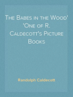 The Babes in the Wood One of R. Caldecott's Picture Books