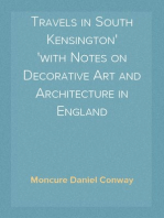 Travels in South Kensington with Notes on Decorative Art and Architecture in England