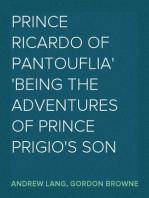 Prince Ricardo of Pantouflia being the adventures of Prince Prigio's son
