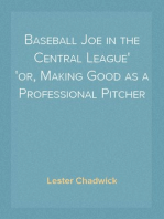 Baseball Joe in the Central League or, Making Good as a Professional Pitcher
