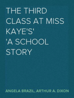 The Third Class at Miss Kaye's A School Story