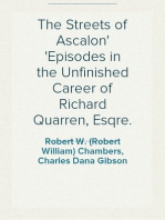 The Streets of Ascalon Episodes in the Unfinished Career of Richard Quarren, Esqre.