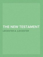 The New Testament Translated From the Original Greek, With Chronological Arrangement of the Sacred Books, and Improved Divisions of Chapters and Verses.