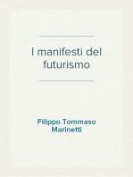 I manifesti del futurismo