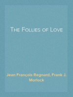 The Follies of Love