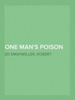 One Man's Poison