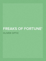 Freaks of Fortune or, Half Round the World