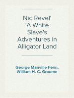 Nic Revel A White Slave's Adventures in Alligator Land