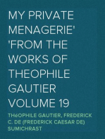 My Private Menagerie from The Works of Theophile Gautier Volume 19