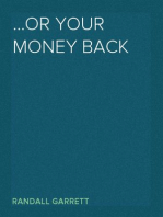 ...Or Your Money Back