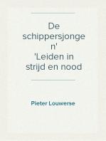 De schippersjongen Leiden in strijd en nood