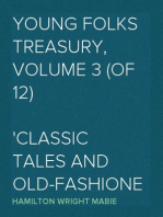 Young Folks Treasury, Volume 3 (of 12) Classic Tales and Old-Fashioned Stories