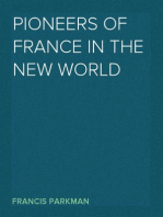 Pioneers of France in the New World