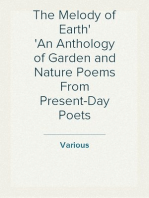 The Melody of Earth An Anthology of Garden and Nature Poems From Present-Day Poets