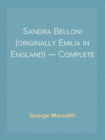 Sandra Belloni (originally Emilia in England) — Complete