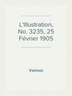 L'Illustration, No. 3235, 25 Février 1905