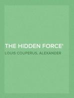 The Hidden Force A Story of Modern Java