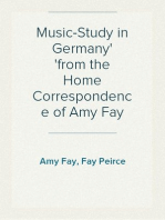 Music-Study in Germany from the Home Correspondence of Amy Fay