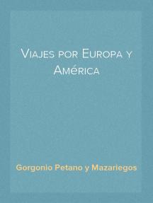 Viajes por Europa y América