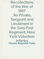 Personal Recollections of the War of 1861 As Private, Sergeant and Lieutenant in the Sixty-First Regiment, New York Volunteer Infantry