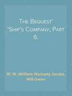 The Bequest Ship's Company, Part 6.
