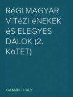 Régi magyar vitézi énekek és elegyes dalok (2. kötet)
