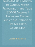 Narrative of a Mission to Central Africa Performed in the Years 1850-51, Volume 1 Under the Orders and at the Expense of Her Majesty's Government