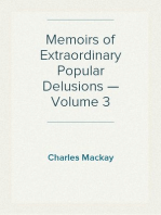 Memoirs of Extraordinary Popular Delusions — Volume 3