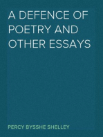 A Defence of Poetry and Other Essays