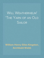 Will Weatherhelm The Yarn of an Old Sailor