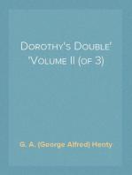 Dorothy's Double Volume II (of 3)