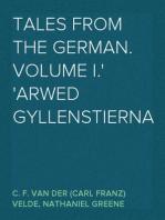 Tales from the German.  Volume I. Arwed Gyllenstierna