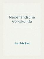 Nederlandsche Volkskunde