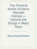 The Poetical Works of Oliver Wendell Holmes — Volume 04