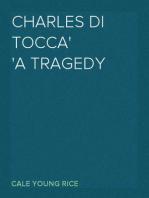 Charles Di Tocca A Tragedy