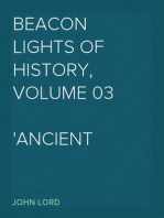 Beacon Lights of History, Volume 03 Ancient Achievements