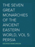 The Seven Great Monarchies Of The Ancient Eastern World, Vol 5