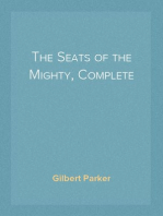The Seats of the Mighty, Complete